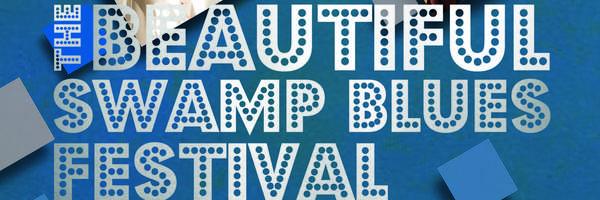 <h3>13ème édition du Beautiful Swamp Blues Festival</h3>